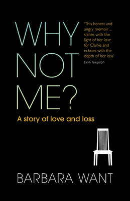 Why Not Me?: A Story of Love and Loss (BOK)