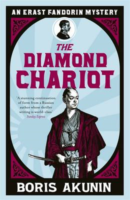 The Diamond Chariot: The Further Adventures of Erast Fandorin (BOK)