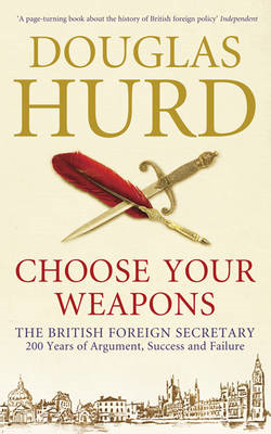 Choose Your Weapons: The British Foreign Secretary (BOK)