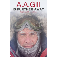 A.A. Gill is Further Away: Helping with Enquiries (BOK)