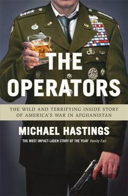 The Operators: The Wild and Terrifying Inside Story of America's War in Afghanistan (BOK)