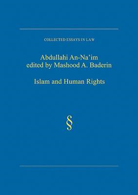 Islam and Human Rights: Selected Essays of Abdullahi An-Na'im (BOK)