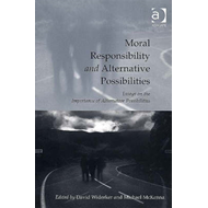 Moral Responsibility and Alternative Possibilities (BOK)