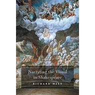 Narrating the Visual in Shakespeare (BOK)