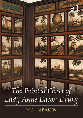 The Painted Closet of Lady Anne Bacon Drury (BOK)