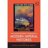The Ashgate Research Companion to Modern Imperial Histories (BOK)