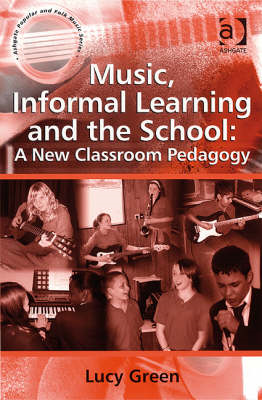 Music, Informal Learning and the School (BOK)