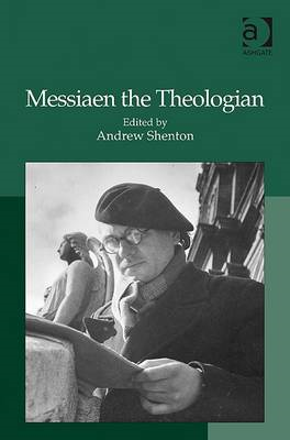 Messiaen the Theologian (BOK)