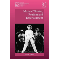 Musical Theatre, Realism and Entertainment (BOK)