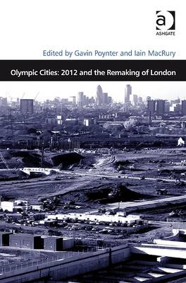 Olympic Cities: 2012 and the Remaking of London (BOK)