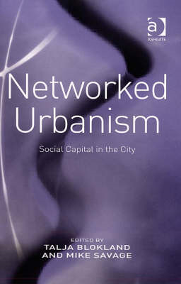Networked Urbanism: Social Capital in the City (BOK)
