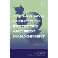 The Law and Ecology of Pesticides and Pest Management (BOK)
