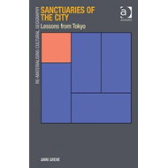 Sanctuaries of the City: Lessons from Tokyo (BOK)