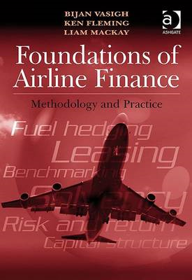 Foundations of Airline Finance: Methodology and Practice (BOK)