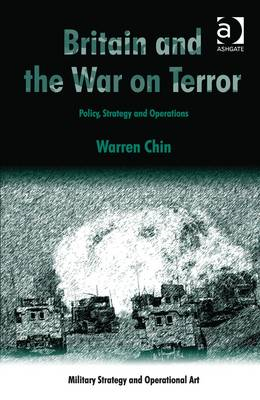 Britain and the War on Terror: Policy, Strategy and Operations (BOK)