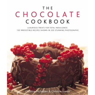 The Chocolate Cookbook: Luxurious Treats for Total Indulgence - 150 Irresistible Recipes Shown in 25 (BOK)