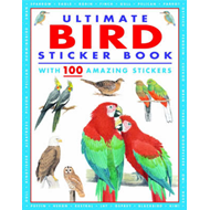 Ultimate Bird Sticker Book: with 100 Amazing Stickers (BOK)