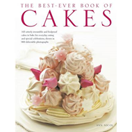 The Best-ever Book of Cakes: 165 Utterly Irresistible and Foolproof Cakes to Bake for Everyday Eatin (BOK)