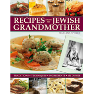 Recipes from My Jewish Grandmother's Kitchen: Traditions, Techniques, Ingredients, 150 Dishes (BOK)