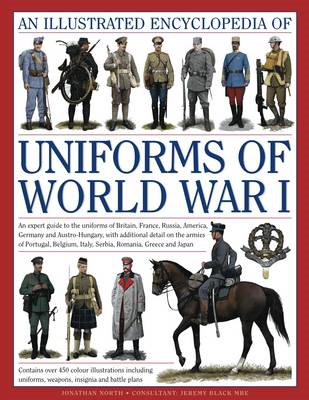 Illustrated Encyclopedia of Uniforms of World War I (BOK)