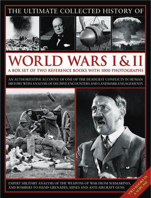 The Ultimate Illustrated History of World Wars I and II: A Box Set of Two Reference Books with 1000 (BOK)