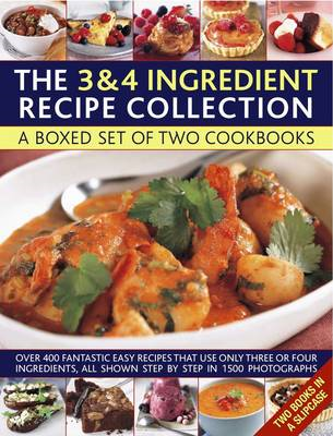 Cooking with Just 3 & 4 Ingredients: a Box Set of Two Cookbooks : Over 450 Fantastic Easy Recipes Th (BOK)