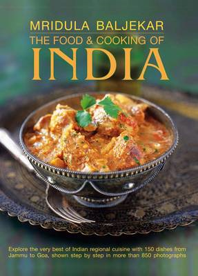 The Food & Cooking of India: Explore the Very Best of Indian Regional Cuisine with 150 Dishes from J (BOK)