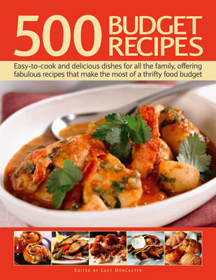 500 Budget Recipes: Easy-to-cook and Delicious Dishes for All the Family, Offering Fabulous Recipes (BOK)