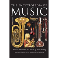 The Encyclopedia of Music: Musical Instruments and the Art of Music-making (BOK)