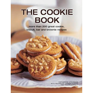 The Cookie Book: More Than 200 Great Cookie, Biscuit, Bar and Brownie Recipes (BOK)