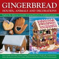 Gingerbread: Houses, Animals and Decorations (BOK)