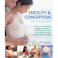 Fertility & Conception the Natural Way (BOK)