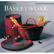New Crafts: Basketwork: 25 Practical Basket-making Projects for Every Level of Experience (BOK)