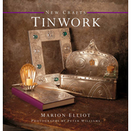 New Crafts: Tinwork: 25 Step-by-step Practical Ideas for Hand-crafted Tinwork Projects (BOK)