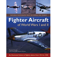 Fighter Aircraft of World Wars I and II: an Illustrated History of Fighter Planes from 1914 to 1945 (BOK)