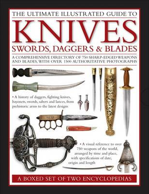 Ultimate Illustrated Guide to Knives, Swords, Daggers & Blad (BOK)