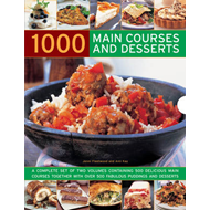 1000 Main Courses and Desserts: A Complete Set of Two Volumes Containing 500 Delicious Main Courses (BOK)