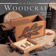 New Crafts: Woodcraft: 25 Step-by-step Hand-crafted Projects (BOK)