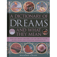 Dictionary of Dreams and What They Mean (BOK)