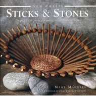 New Crafts: Sticks and Stones: 25 Practical Projects Using Natural Materials (BOK)