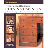 Furniture Care: Repairing and Restoring Chests & Cabinets (BOK)
