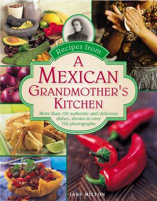 Recipes from a Mexican Grandmother's Kitchen (BOK)