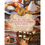 Recipes from My Russian Grandmother's Kitchen (BOK)