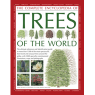 Complete Encyclopedia of Trees of the World (BOK)