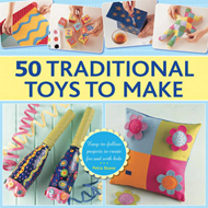 50 Traditional Toys to Make (BOK)