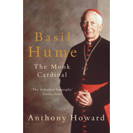 Basil Hume: The Monk Cardinal (BOK)