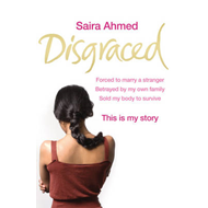 Disgraced: Forced to Marry a Stranger, Betrayed by My Own Family, Sold My Body to Survive, This is M (BOK)