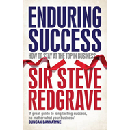 Enduring Success: Lessons from Business on Long-term Results and How to Achieve Them (BOK)