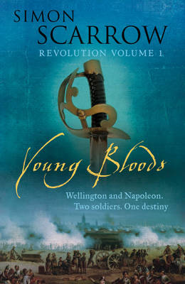 Young Bloods (Wellington and Napoleon 1) (BOK)