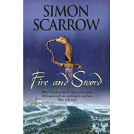 Fire and Sword (Wellington and Napoleon 3) (BOK)